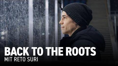 Back to the Roots: Mit Reto Suri